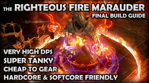 Righteous Fire Marauder Build